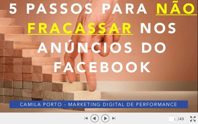 5 Passos para não fracassar nos anúncios do Facebook