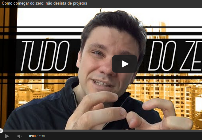 Como começar do zero: não desista de projetos por Erico Rocha