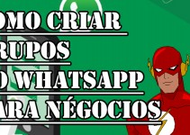 Como Criar Grupos no WhatsApp igual ao The Flash
