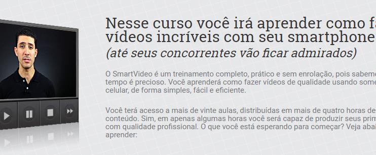Comece a fazer vídeos incríveis SmartVideo 2.0