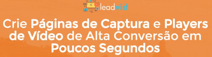 LeadVid –  Construtor de Páginas de Captura