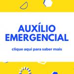 AUXÍLIO EMERGENCIAL - CLIQUE AQUI E SAIBA COMO RECEBER